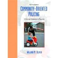 Community Oriented Policing : A Systemic Approach to Policing