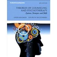 Theories of Counseling and Psychotherapy : Systems, Strategies, and Skills Plus NEW MyCounselingLab with Pearson EText -- Access Card