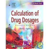 Calculation of Drug Dosages, Revised Reprint