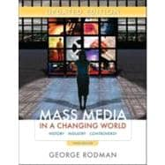 Mass Media in a Changing World : History Industry Controversy