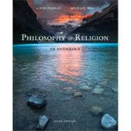 Philosophy of Religion: An Anthology, 6th Edition