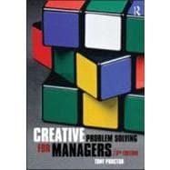 Creative Problem Solving for Managers : Developing Skills for Decision Making and Innovation