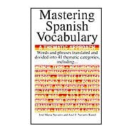 Mastering Spanish Vocabulary : A Thematic Approach