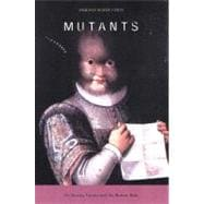 Mutants On Genetic Variety and the Human Body