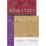 Morality in Practice (with InfoTrac)