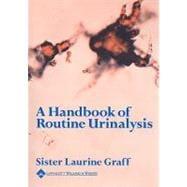 A Handbook of Routine Urinalysis