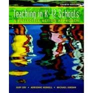 Teaching K-12 Schools : A Reflective Action Approach