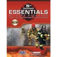 Essentials of Fire Fighting and Fire Department Operations