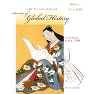 The Human Record: Sources of Global History: Since 1500