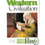Western Civilization : A Brief History: To 1789