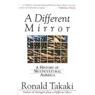 Different Mirror : A History of Multicultural America