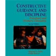 Constructive Guidance and Discipline : Preschool and Primary Education
