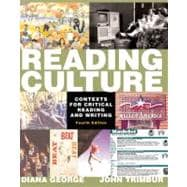 Reading Culture : Contexts for Critical Reading and Writing