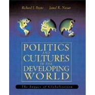 Politics and Culture in the Developing World : The Impact of Globalization