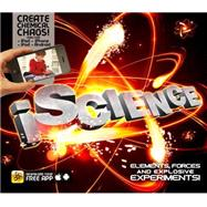 iScience Elements, Forces and Explosive Experiments!