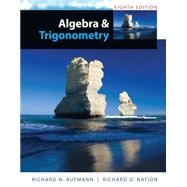 Study Guide with Student Solutions Manual for Aufmann�s Algebra and Trigonometry, 8th