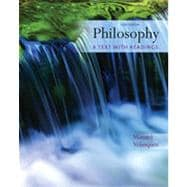Philosophy: A Text with Readings, 11th Edition