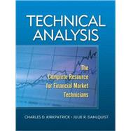 Technical Analysis : The Complete Resource for Financial Market Technicians