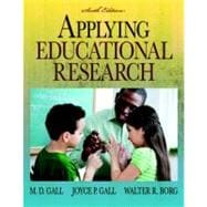 Applying Educational Research (with MyEducationLab)