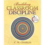 Building Classroom Discipline (with MyEducationLab)