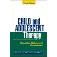 Child and Adolescent Therapy, Third Edition Cognitive-Behavioral Procedures