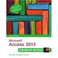 New Perspectives on Microsoft� Access 2013, Comprehensive Enhanced Edition
