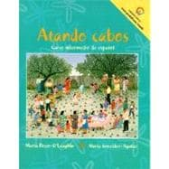 Atando Cabos : A Complete Program in Intermediate Spanish