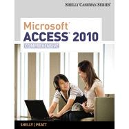 Microsoft Access 2010: Comprehensive, 1st Edition