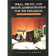 Wills, Trusts, and Estate Administration for the Paralegal : The Essentials