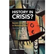 History in Crisis? Recent Directions in Historiography Plus MySearchLab with etext -- Access Card Package
