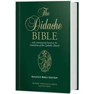 The Didache Bible: Ignatius Bible (RSV-2CE) Edition (Hardcover)
