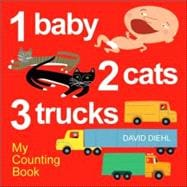 1 Baby, 2 Cats, 3 Trucks My Counting Book