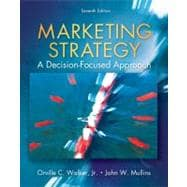 Marketing Strategy : A Decision Focused Approach
