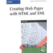 New Perspectives on Creating Web Pages with HTML and XML