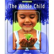 Whole Child, The: Development Education for the Early Years and Early Childhood Settings and Approaches DVD