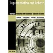 Argumentation and Debate Critical Thinking for Reasoned Decision Making