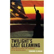 Twilight's Last Gleaming 9780739171158R