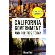 California Government and Politics Today, 2006-2007 Election Update
