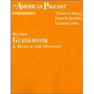 American Pageant Guidebook : A Manual for Students