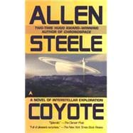 Coyote : A Novel of Interstellar Exploration