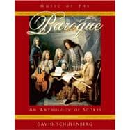 Music of the Baroque An Anthology of Scores