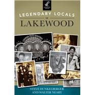 Legendary Locals of Lakewood, Washington 9781467101165R