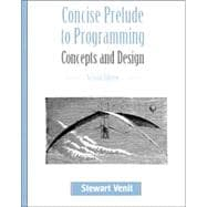 Concise Prelude to Programming : Concepts and Design