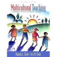 Multicultural Teaching: A Handbook Of Activities, Information, And Resources