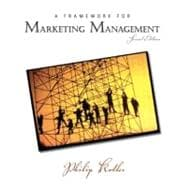 Framework for Marketing Management, A