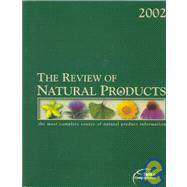 The Review of Natural Products 2002: The Most Complete Source of Natural Product Information