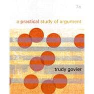 A Practical Study of Argument, 7th Edition