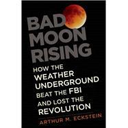 Bad Moon Rising 9780300221183R