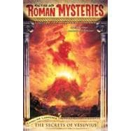 Roman Mysteries #2: Secrets of Vesuvius : Secrets of Vesuvius