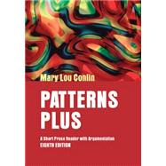 Patterns Plus A Short Prose Reader with Argumentation